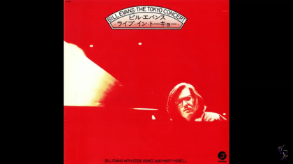 Yesterday I Heard The Rain - Bill Evans - The Tokyo Concert (Full Album)