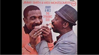 Jimmy Smith & Wes Montgomery