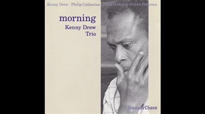 KENNY DREW TRIO - Morning 1975
