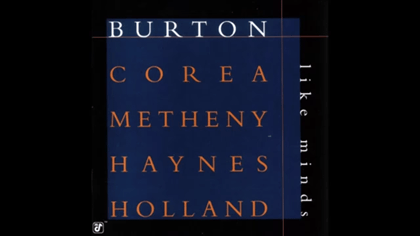 Burton, Corea, Metheny, Haynes & Holland Like Minds - YouTube